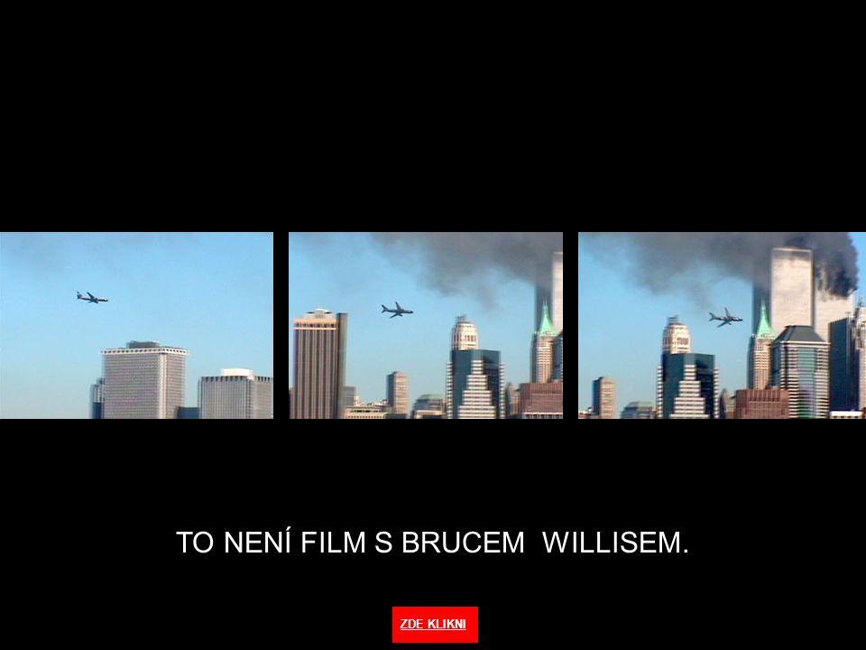 TO NENÍ FILM S BRUCEM WILLISEM. CLICK HERE ZDE KLIKNI