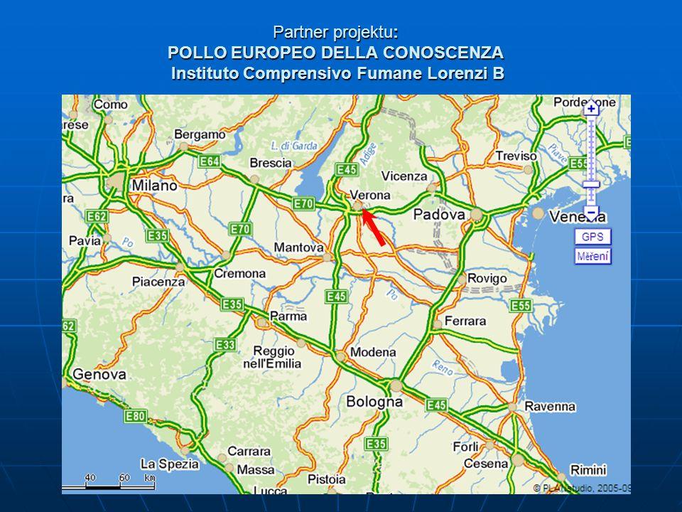 Partner projektu: POLLO EUROPEO DELLA CONOSCENZA Instituto Comprensivo Fumane Lorenzi B