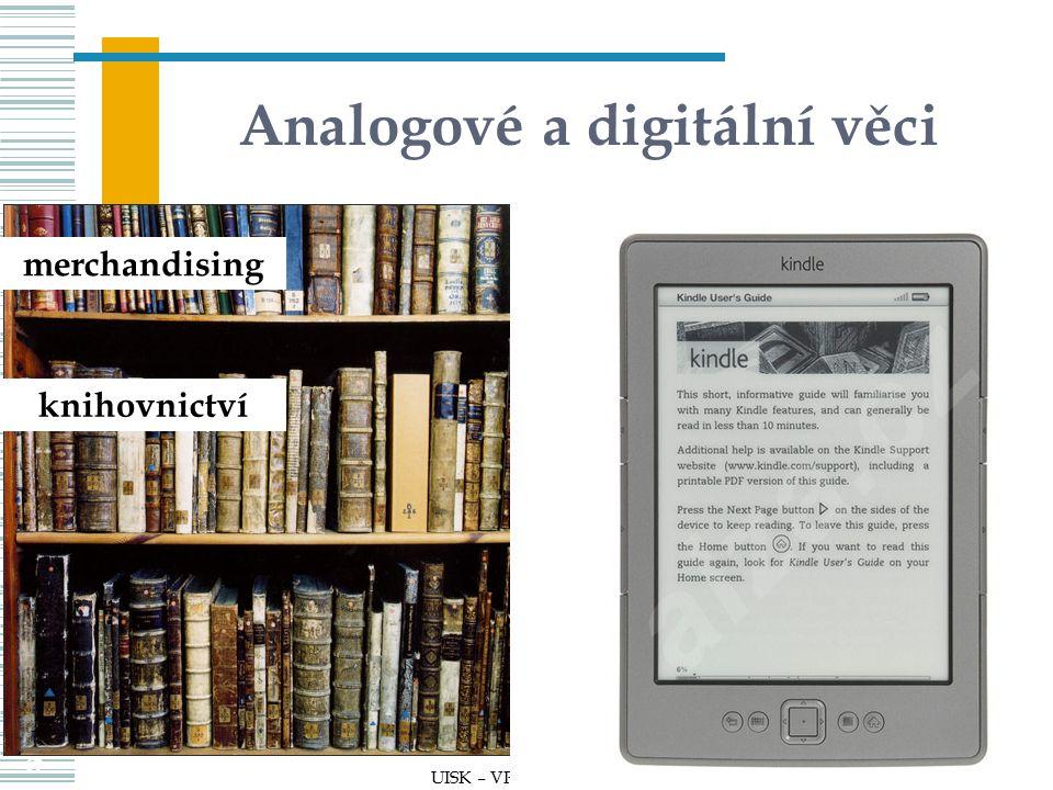 Analogové a digitální věci 108 UISK – VPIZ 03 108 merchandising knihovnictví