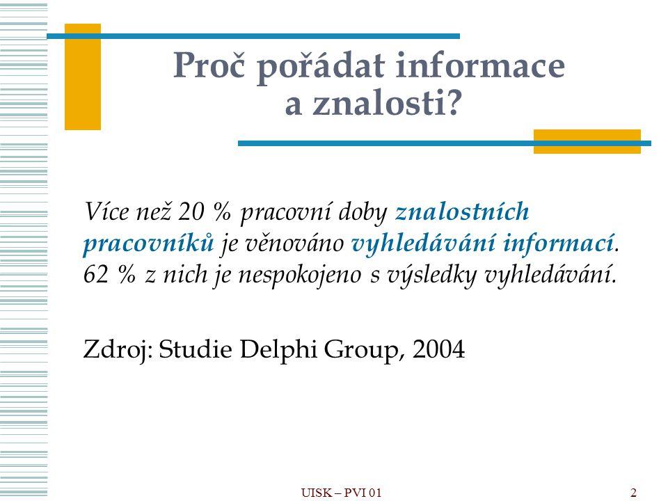 UML Unified modeling language 113 UISK – VPIZ 03 Třída (kategorie)Instance (prvek)