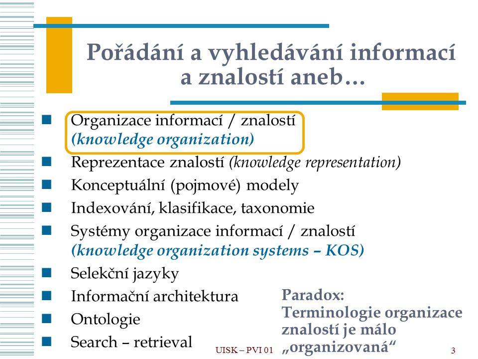 """94 Problémy spojené s organizací informací a znalostí 1) Obtížné určování efektivnosti 2) Subjektivnost v chápání obsahu/potřeby informace 3) Proměnlivost obsahu/potřeby informace v čase 4) Závislost na (přirozeném) jazyce 5) Závislost na kulturním kontextu 6) Pragmatický aspekt organizace versus teoretické principy UISK – VPIZ 03 7) Znalostní ekonomika 8) Přechod od """"papírových dokumentů k elektronickým 9) Informační zahlcení 10) Důvěryhodnost"""