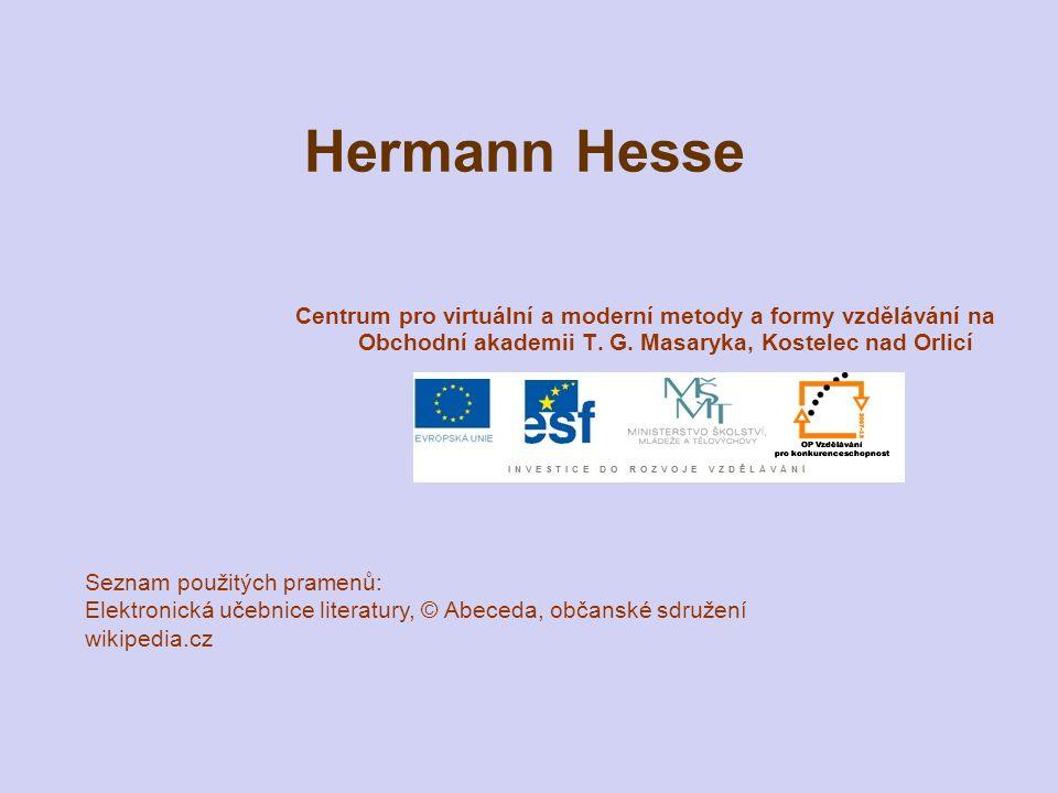 Hermann Hesse Centrum pro virtuální a moderní metody a formy vzdělávání na Obchodní akademii T. G. Masaryka, Kostelec nad Orlicí Seznam použitých pram