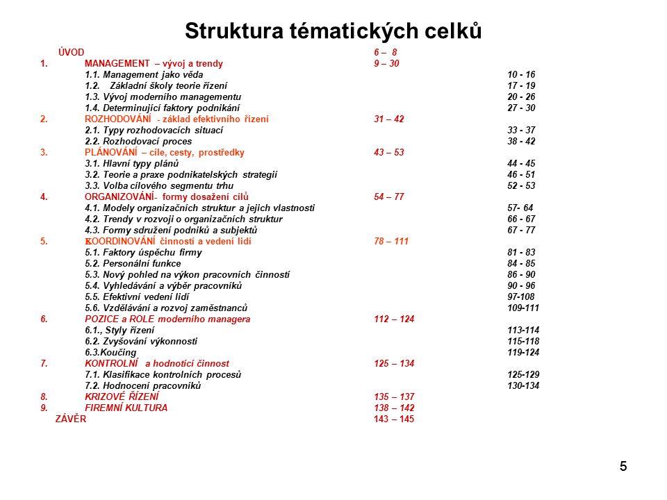 56 Systém OSCAR CÍLE – OBJECTIVESO SPECIALIZCE – SPECIALIZATIONS KOORDINACE – COORDINATIONC PRAVOMOCI – AUTHORITYA ODPOVĚDNOST - RESPONSIBILITY R Smysl organizace oddělení decisní (rozhodovací) a výkonné sféry uplatnění odbornosti a specializace zajištění vnějších a vnitřních vazeb (toků) Vytváření organizačních článků podle odborností podle technologických toků podle lokalizace