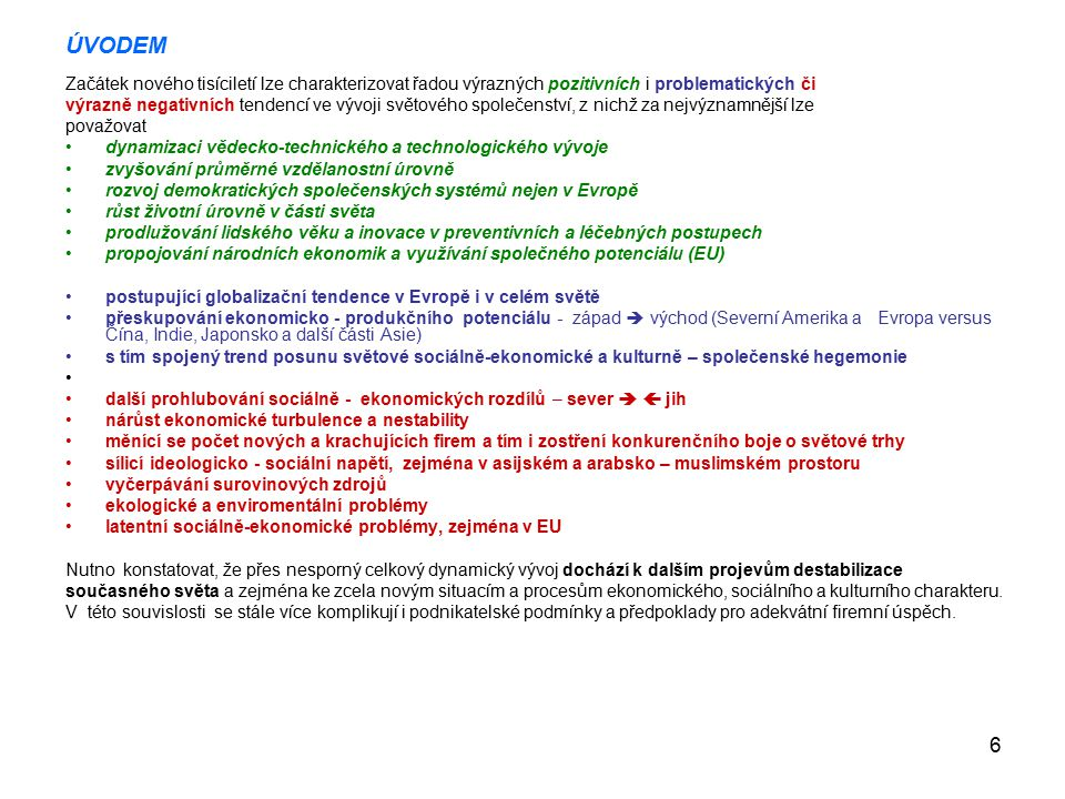 17 1.2.Základní školy teorie řízení Klasická škola Vědecké řízení: F.