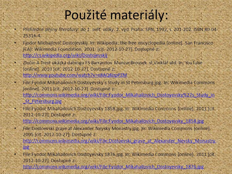 Použité materiály: Přehledné dějiny literatury: do 1.