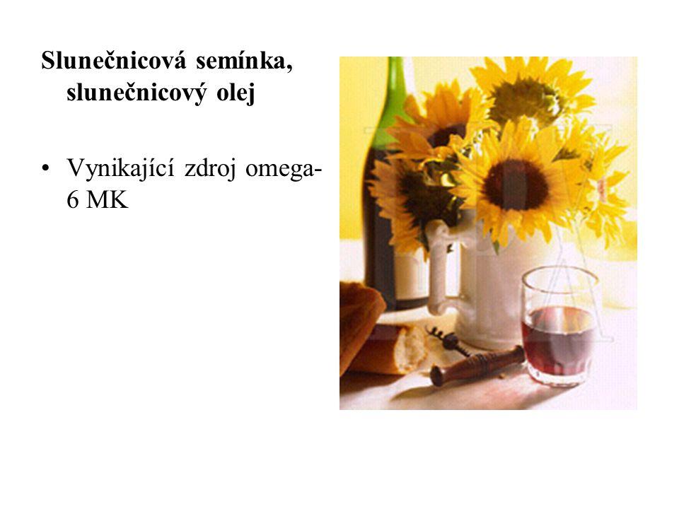 Slunečnicová semínka, slunečnicový olej Vynikající zdroj omega- 6 MK