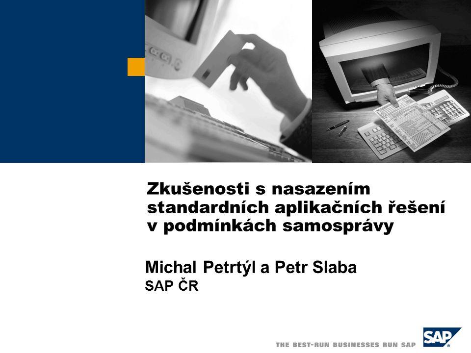  SAP AG 2005 / 2 Odvětvové řešení SAP pro veřejnou správu  Integrované řízení rozpočtu, investic, projektů a financí Pětidimenzionální rozpočetnictví, rozpočtové obligo Vícezdrojové financování – řízení grantů a dotací  Personalistika a mzdy Legislativní a zvyková specifika české veřejné správy Řešení společnosti SAP počítá mzdy více než deseti procentům práceschopné populace České republiky  Evidence, správa a údržba nemovitostí Evidence, pronájmy, převody, hromadné účtování…  Hromadné zpracování dávek a poplatků Řešení pro automatizovanou správu velkého množství účtů a plateb  Klientský systém zaměřený na poskytování služeb občanům Zpracování žádostí, komunikace s občany  Integrační nástroje – SAP NetWeaver Integrace procesů, informací a uživatelů Jaký informační systém dodává SAP