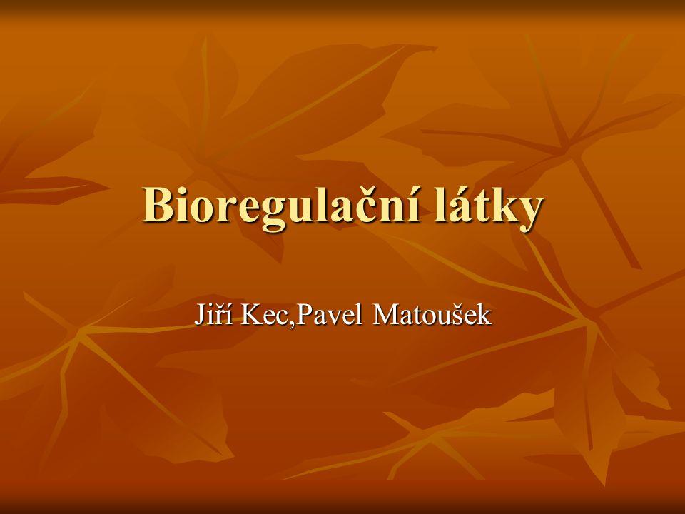 Bioregulační látky Jiří Kec,Pavel Matoušek