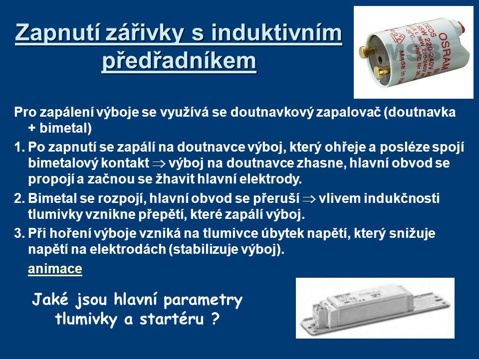 Elektronický předřadník Elektronický předřadník nahrazuje doutnavkový zapalovač, tlumivku a kompenzační kondenzátory.