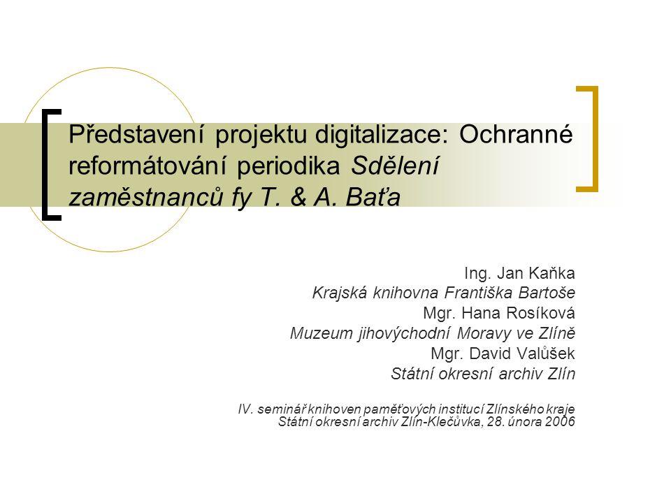 Představení projektu digitalizace: Ochranné reformátování periodika Sdělení zaměstnanců fy T.