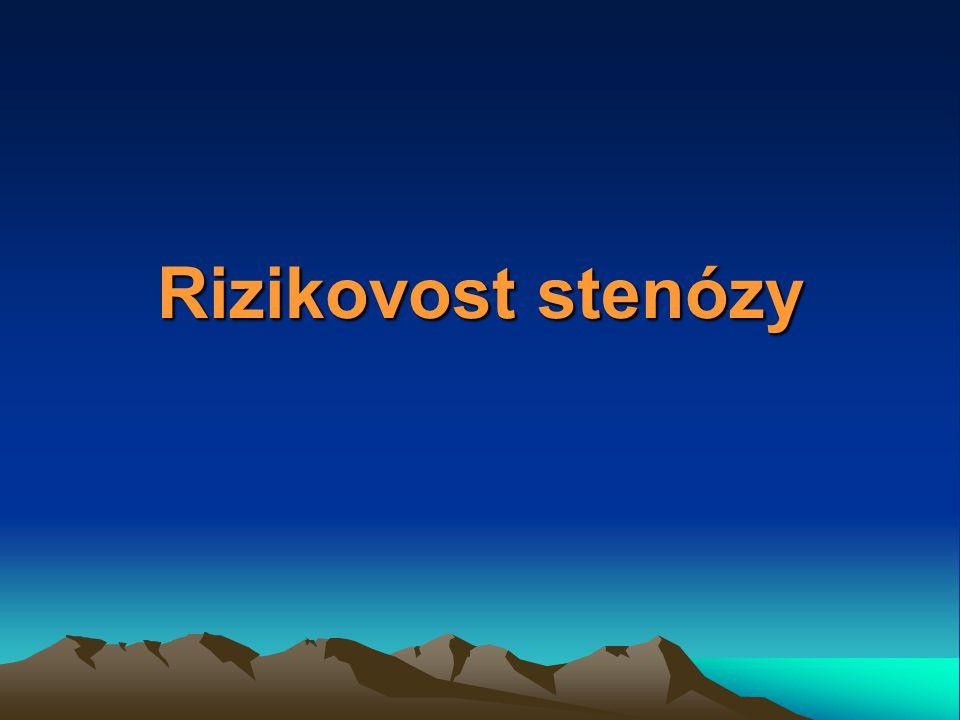 Rizikovost stenózy