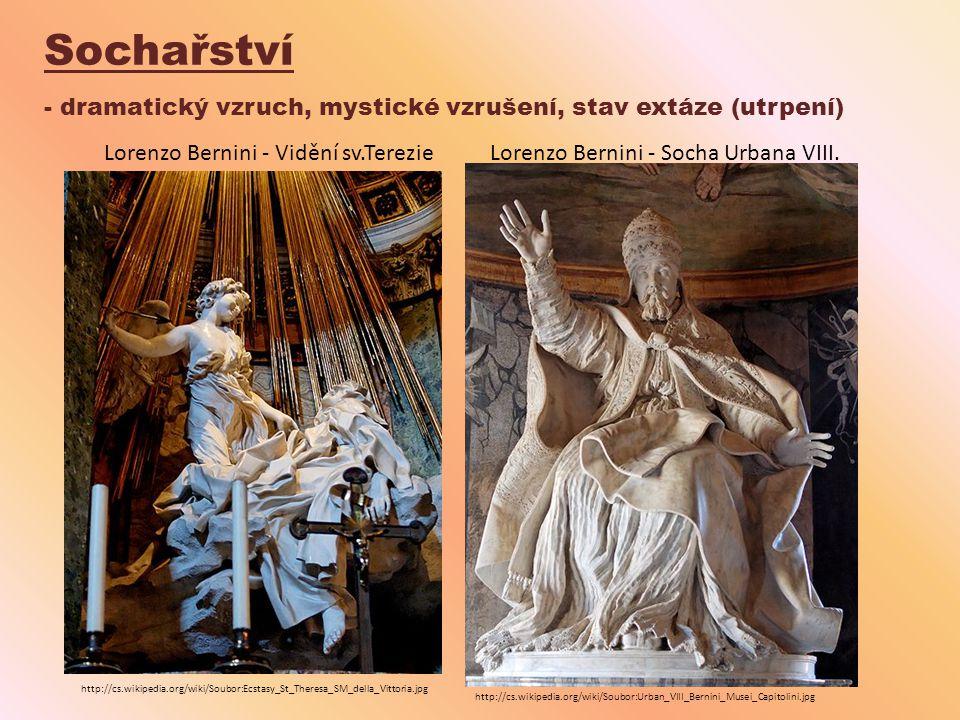 Sochařství - dramatický vzruch, mystické vzrušení, stav extáze (utrpení) http://cs.wikipedia.org/wiki/Soubor:Ecstasy_St_Theresa_SM_della_Vittoria.jpg
