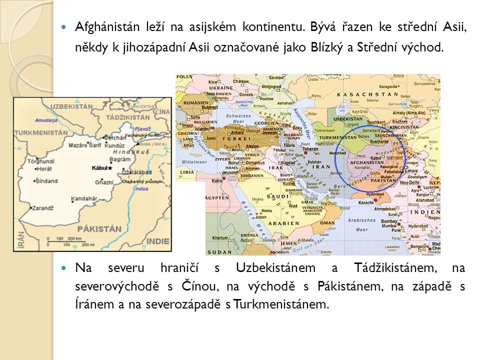 Afghánistán leží na asijském kontinentu. Bývá řazen ke střední Asii, někdy k jihozápadní Asii označované jako Blízký a Střední východ. Na severu hrani