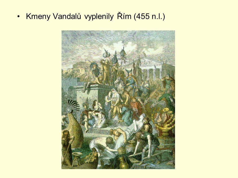 Kmeny Vandalů vyplenily Řím (455 n.l.)