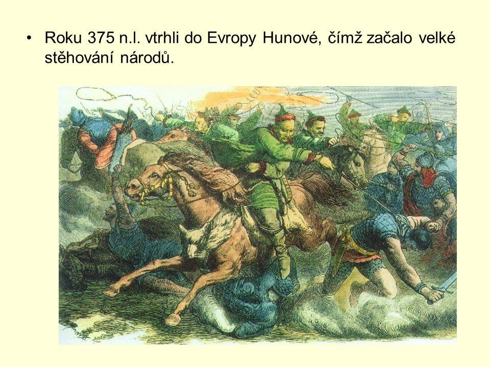 Roku 375 n.l. vtrhli do Evropy Hunové, čímž začalo velké stěhování národů.
