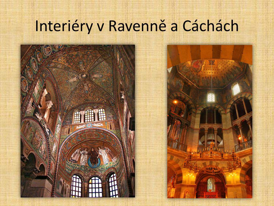 Interiéry v Ravenně a Cáchách