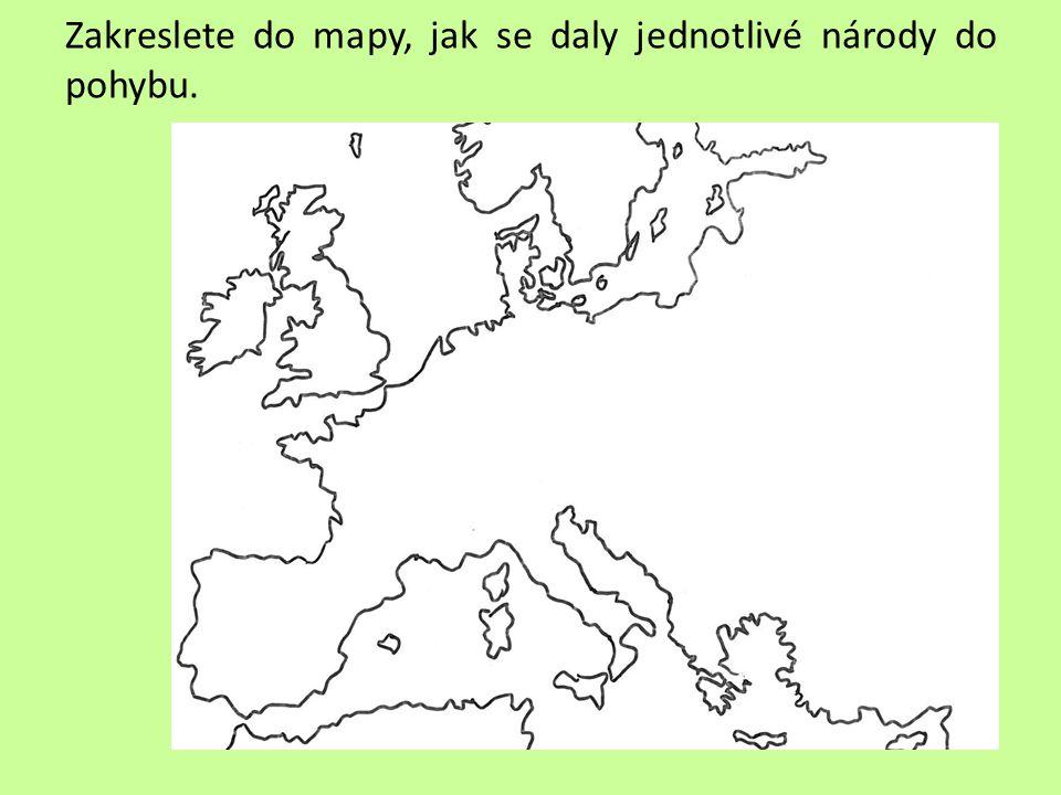 Zakreslete do mapy, jak se daly jednotlivé národy do pohybu.