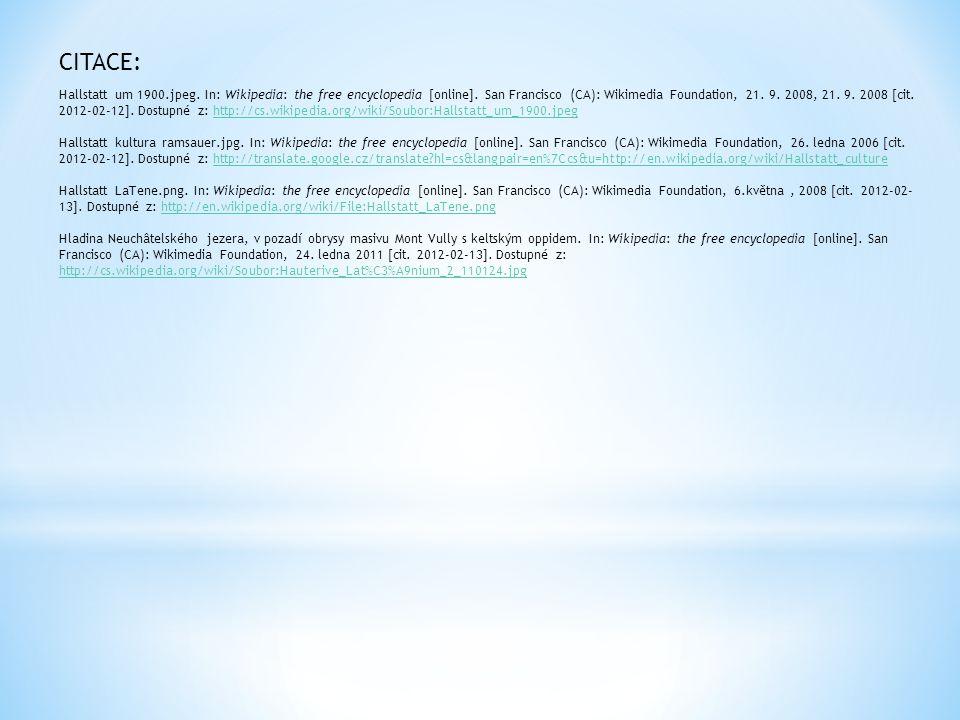 Hallstatt um 1900.jpeg. In: Wikipedia: the free encyclopedia [online]. San Francisco (CA): Wikimedia Foundation, 21. 9. 2008, 21. 9. 2008 [cit. 2012-0