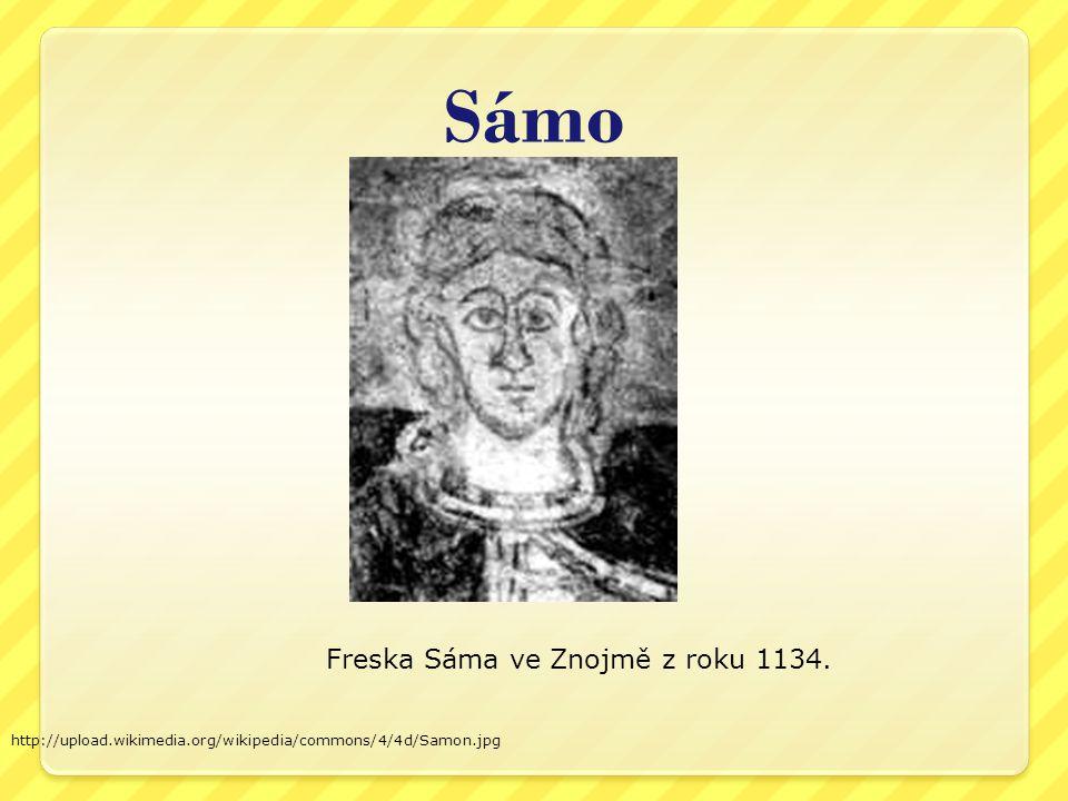 Sámova ř íše http://upload.wikimedia.org/wikipedia/commons/b/b6/Samovo_kral jevstvo.png