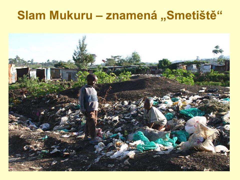 """Slam Mukuru – znamená """"Smetiště"""""""