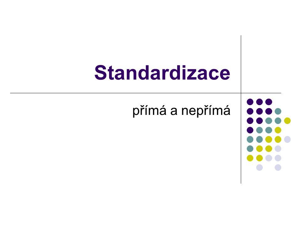 Standardizace přímá a nepřímá