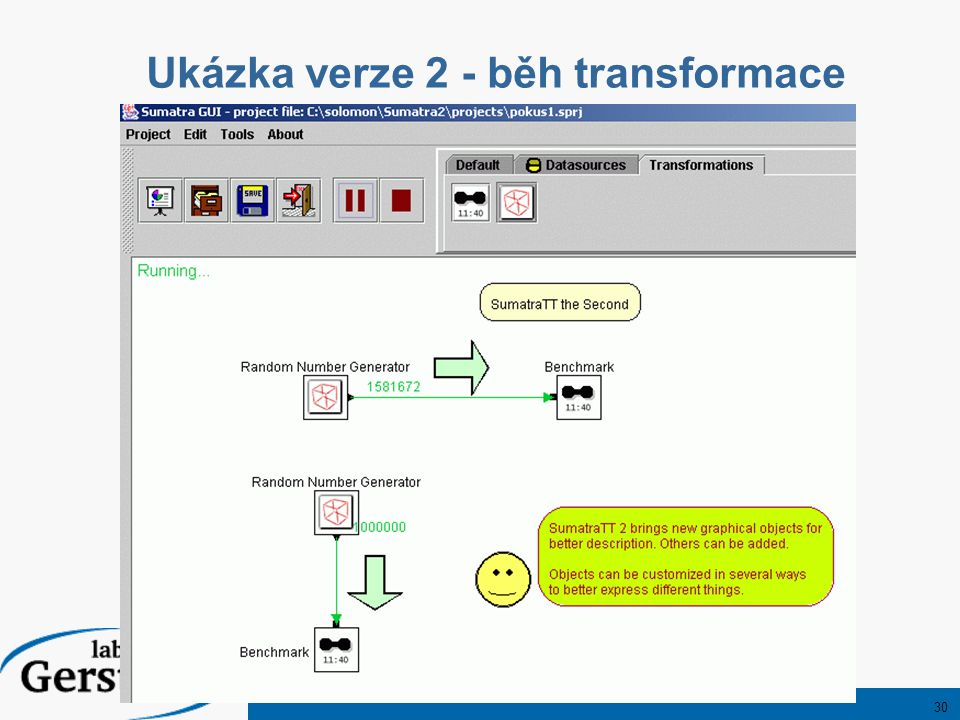 30 Ukázka verze 2 - běh transformace