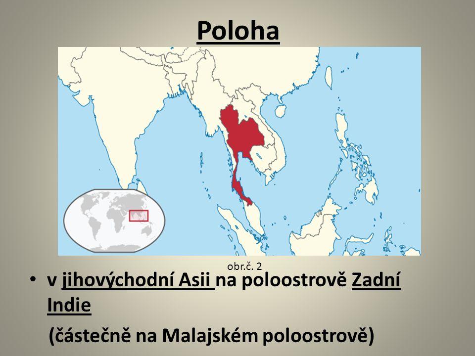 Poloha v jihovýchodní Asii na poloostrově Zadní Indie (částečně na Malajském poloostrově) obr.č. 2