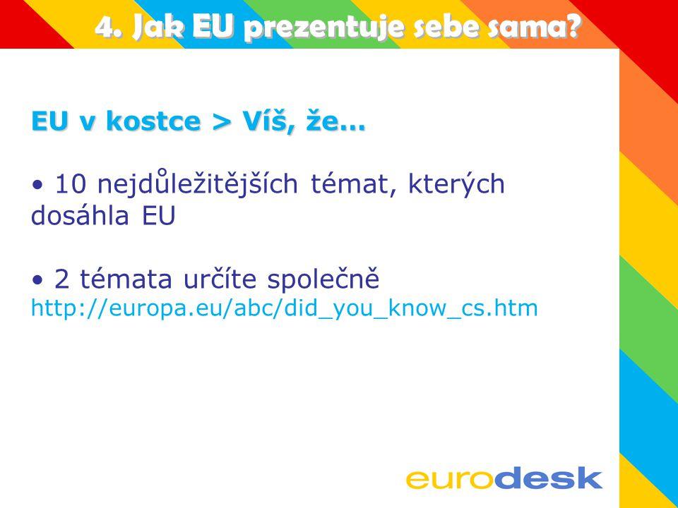 3. Evropské p ř íležitosti – Kde hledat. Eurodesk www.eurodesk.cz Evr.