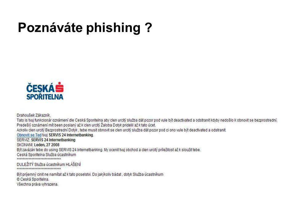 Poznáváte phishing ?
