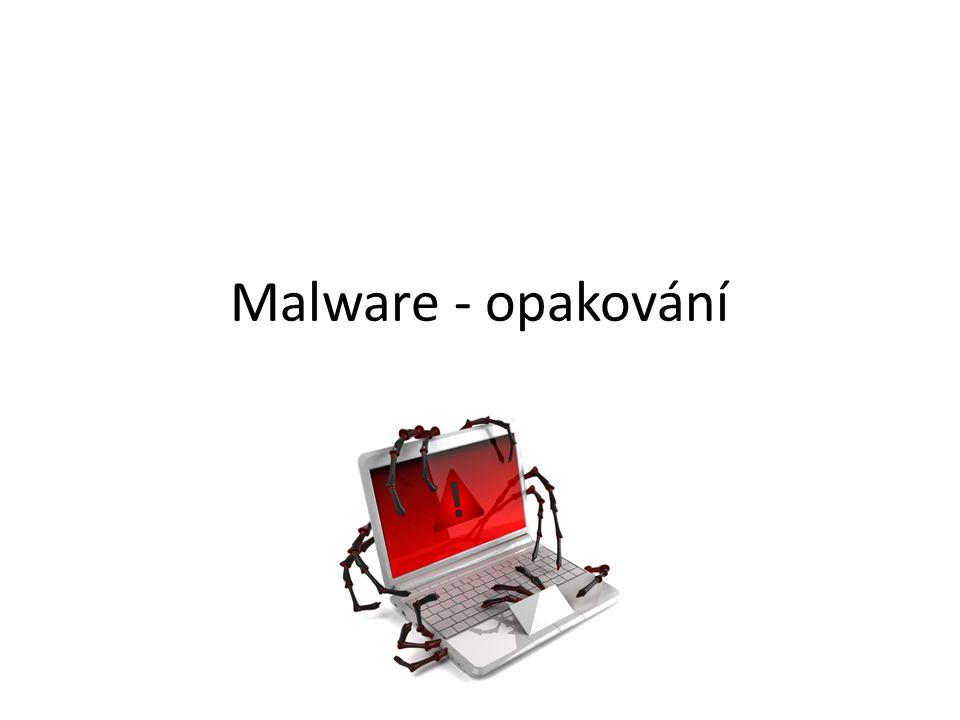 Opakování 1 1 ) Co je to malware.2 ) Kde se nejčastěji na internetu může váš počítač nakazit.