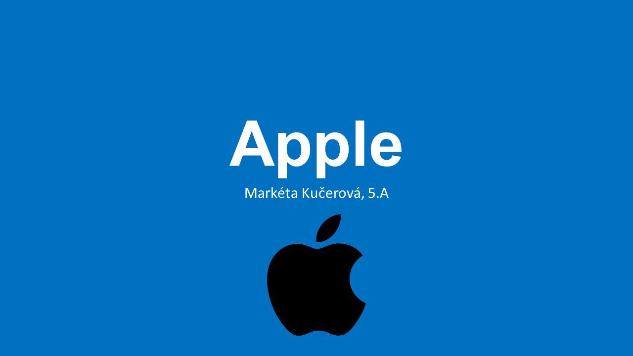 Obecně Americká společnost založená Stevem Jobsem Specializace na hardware a software Mezi nejznámější produkty patří iPhone, Mac, iPod, iPad a iOS Jedna z nejznámějších a nejceněnějších firem Každý rok uvádí spoustu novinek