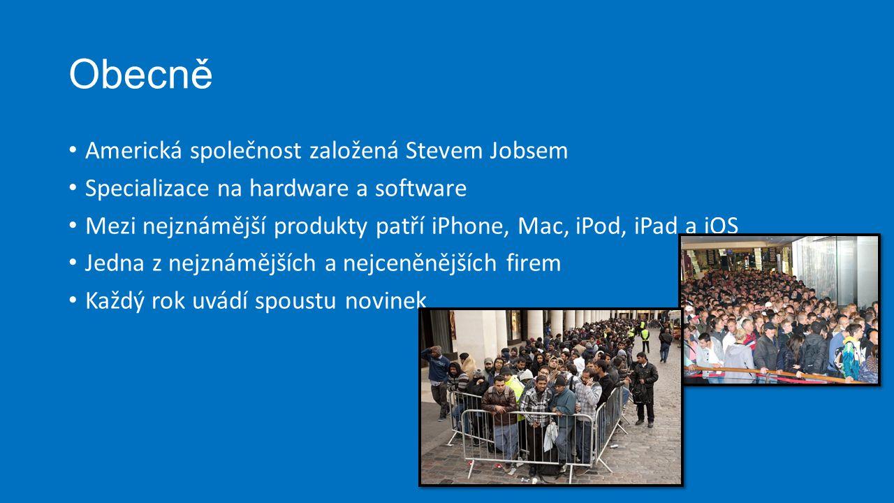 Obecně Americká společnost založená Stevem Jobsem Specializace na hardware a software Mezi nejznámější produkty patří iPhone, Mac, iPod, iPad a iOS Je