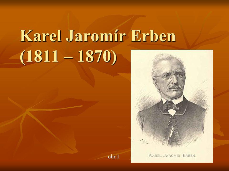 Karel Jaromír Erben (1811 – 1870) obr.1
