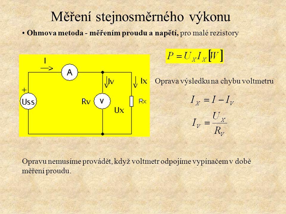 Ohmova metoda - měřením proudu a napětí, pro velké rezistory Opravu nemusíme provádět, když ampérmetr zkratujeme vypínačem v době měření napětí.