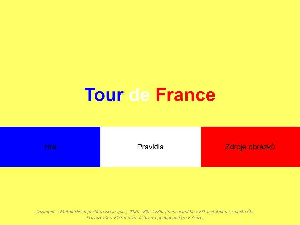 Tour de France Dostupné z Metodického portálu www.rvp.cz, ISSN: 1802-4785, financovaného z ESF a státního rozpočtu ČR.