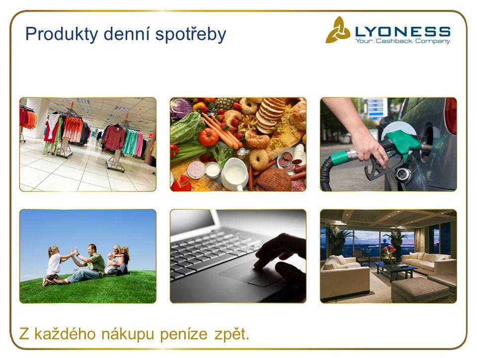 Produkty denní spotřeby Z každého nákupu peníze zpět.