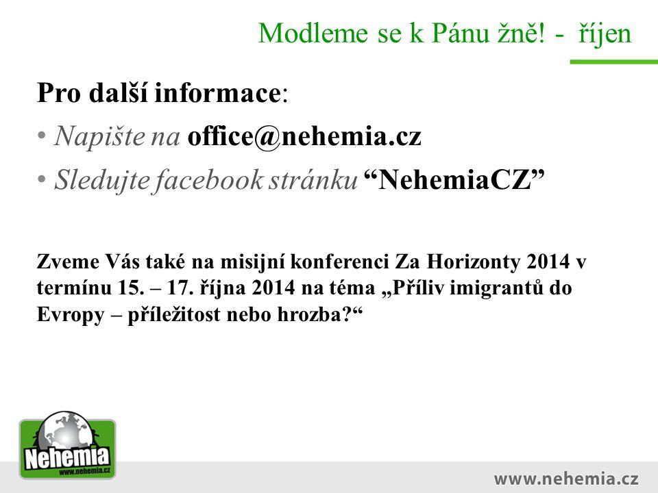 """Modleme se k Pánu žně! - říjen Pro další informace: Napište na office@nehemia.cz Sledujte facebook stránku """"NehemiaCZ"""" Zveme Vás také na misijní konfe"""