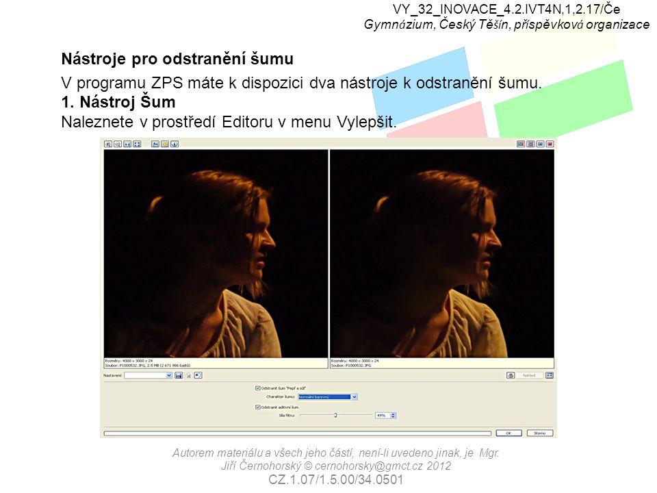 VY_32_INOVACE_4.2.IVT4N,1,2.17/Če Gymn á zium, Český Tě ší n, př í spěvkov á organizace Autorem materiálu a všech jeho částí, není-li uvedeno jinak, je Mgr.