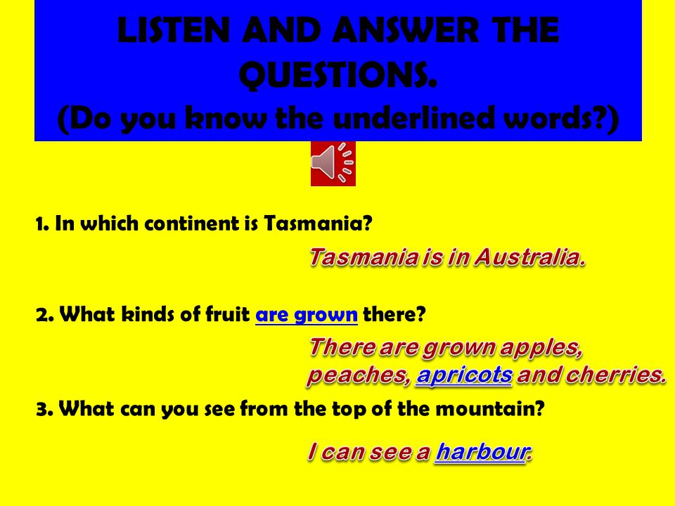 LISTEN AND ANSWER THE QUESTIONS. (Do you know the underlined words?) 1.