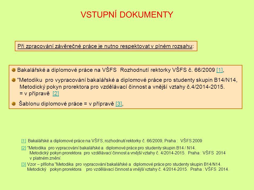 KONZULTAČNÍ SOUSTŘEDĚNÍ 1.Konzultační soustředění 10. 2. 2015 Vstupní informace, zadání BcP závazná dokumentace; smysl a principy, obsah, struktura, p