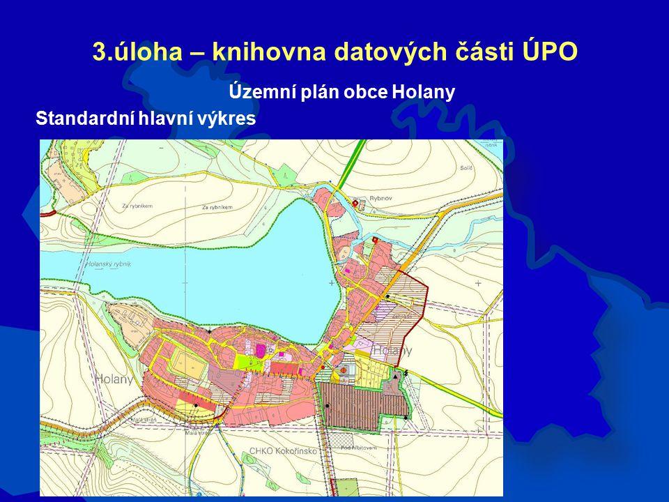 3.úloha – knihovna datových části ÚPO Územní plán obce Holany Standardní hlavní výkres
