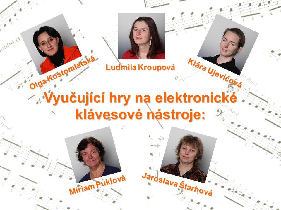 repertoár obsahuje i široký výběr skladeb klasické hudební literatury  směřuje k interpretaci soudobé hudby Hra na elektronické klávesové nástroje  výuka je obohacena o nácvik improvizačních technik a komorní hru
