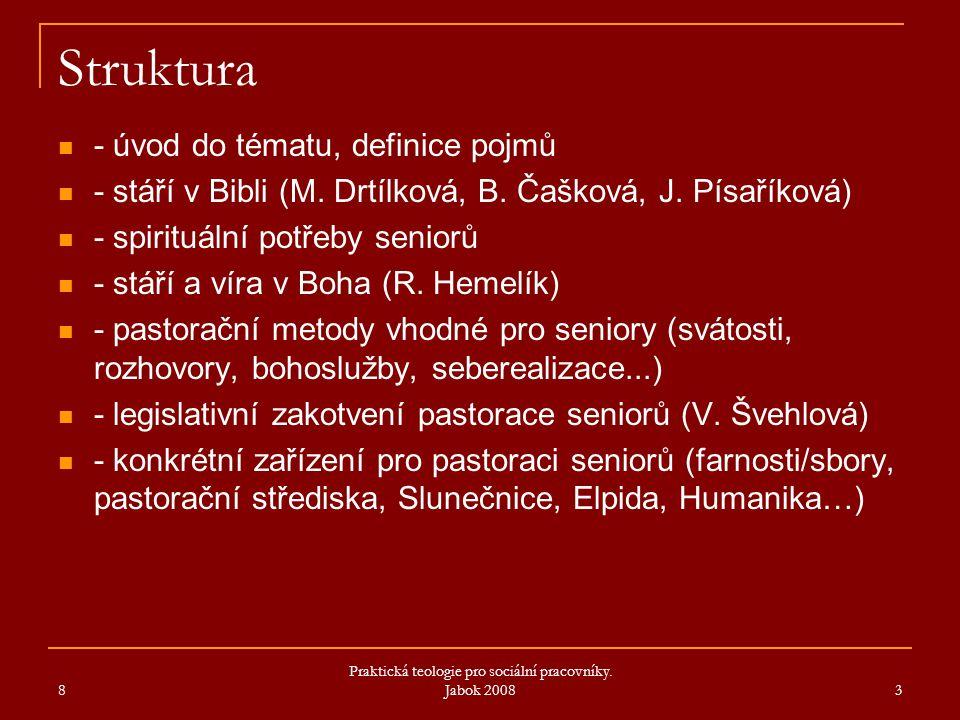 Struktura - úvod do tématu, definice pojmů - stáří v Bibli (M.