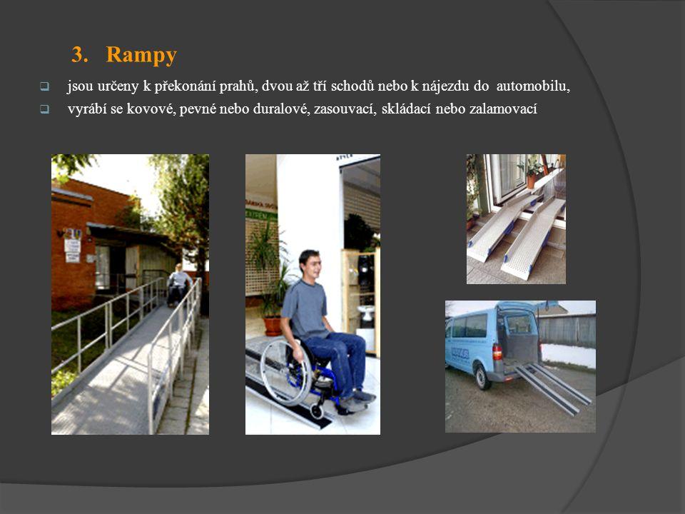 3. Rampy  jsou určeny k překonání prahů, dvou až tří schodů nebo k nájezdu do automobilu,  vyrábí se kovové, pevné nebo duralové, zasouvací, skládac