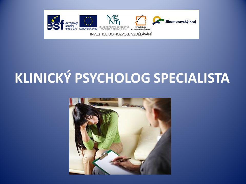 KLINICKÝ PSYCHOLOG SPECIALISTA