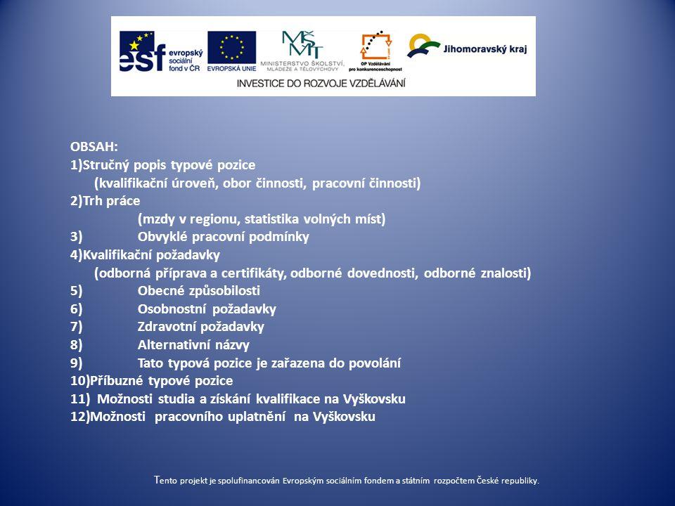 5. Obecné způsobilosti Jednání s lidmi Motivování lidí Týmová práce