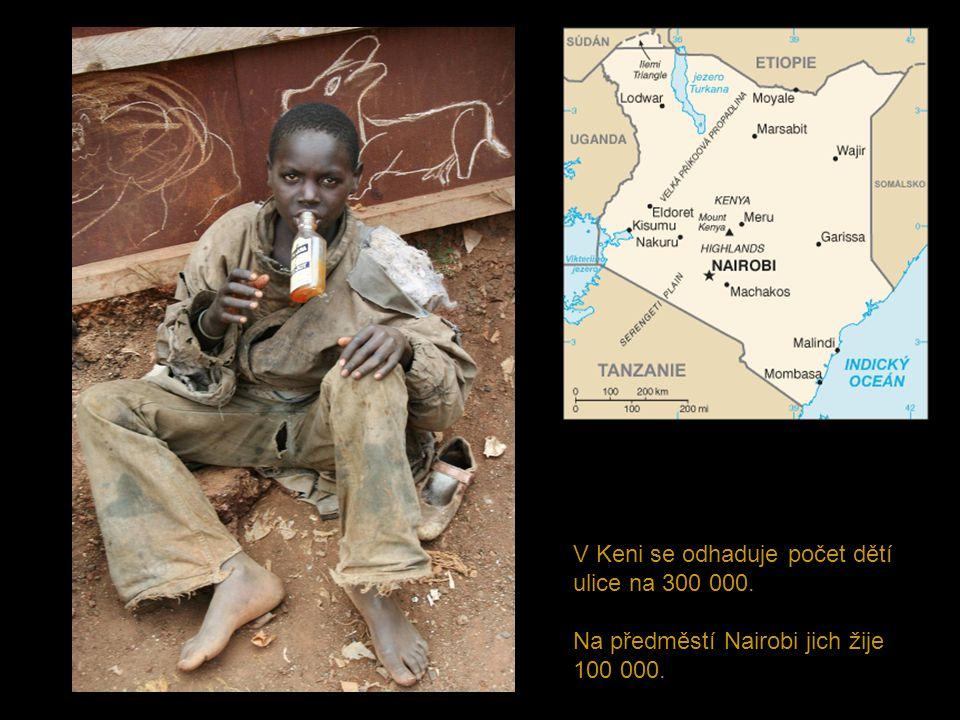 V Keni se odhaduje počet dětí ulice na 300 000. Na předměstí Nairobi jich žije 100 000.