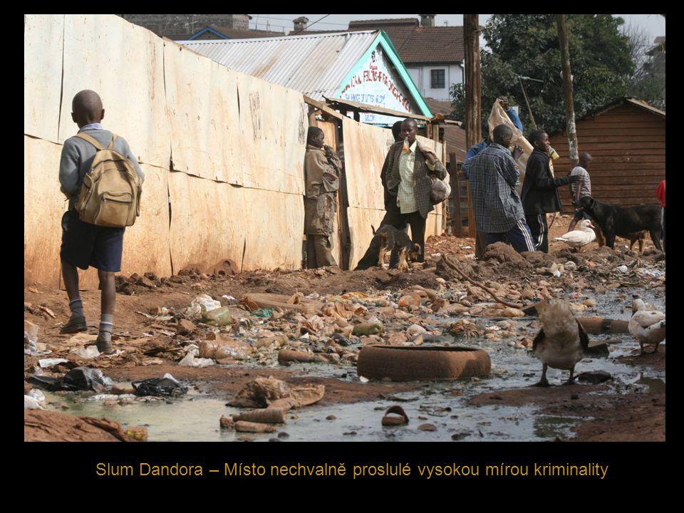 Slum Dandora – Místo nechvalně proslulé vysokou mírou kriminality