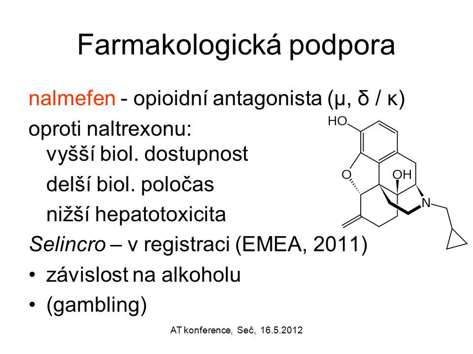 Farmakologická podpora nalmefen - opioidní antagonista (μ, δ / κ) oproti naltrexonu: vyšší biol. dostupnost delší biol. poločas nižší hepatotoxicita S