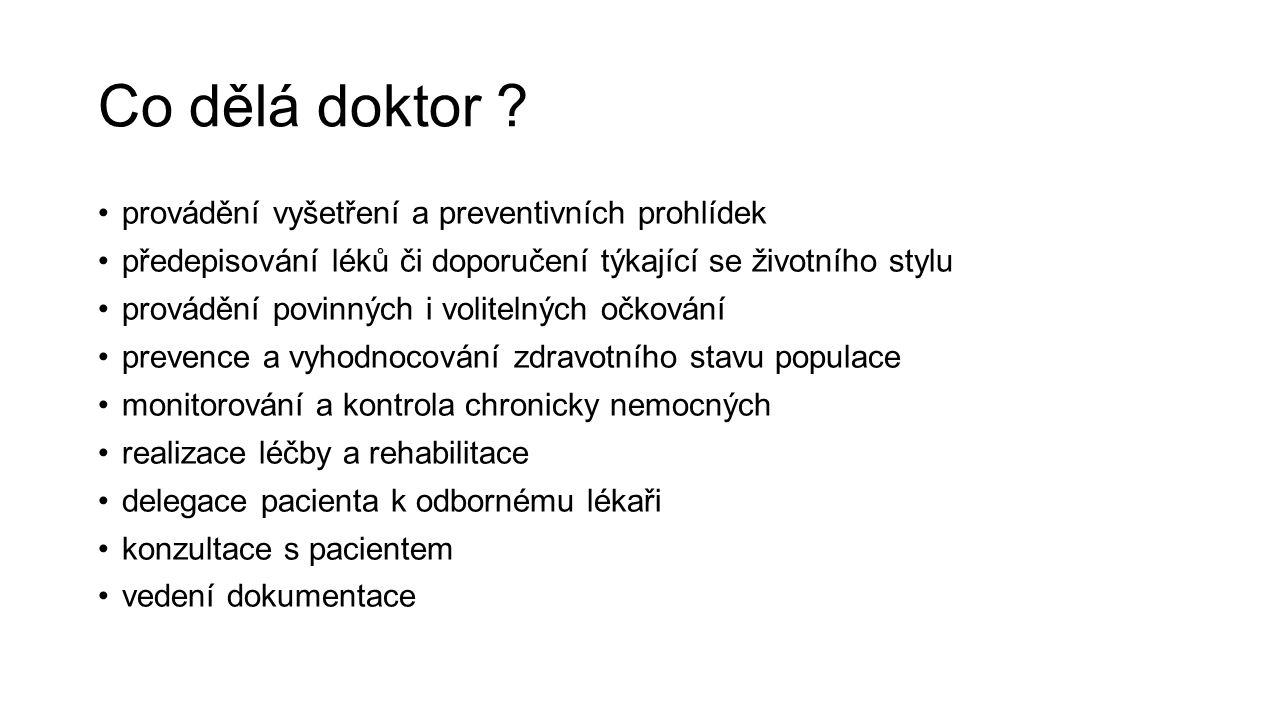 Co dělá doktor .